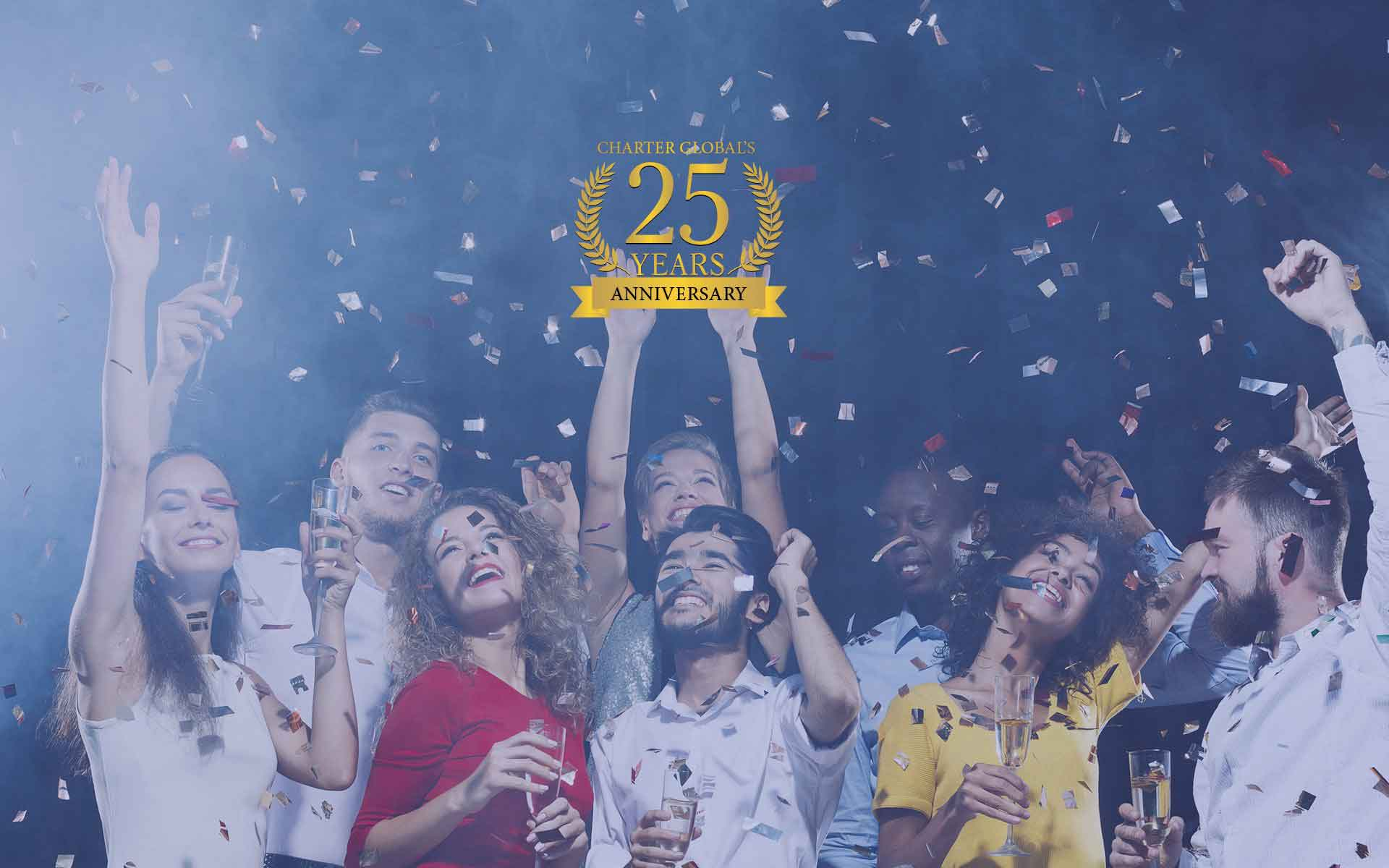 "Charter Global Celebrating <span style=""color:#c5d92e;margin-top: -2px"">25</span> Years Anniversary."